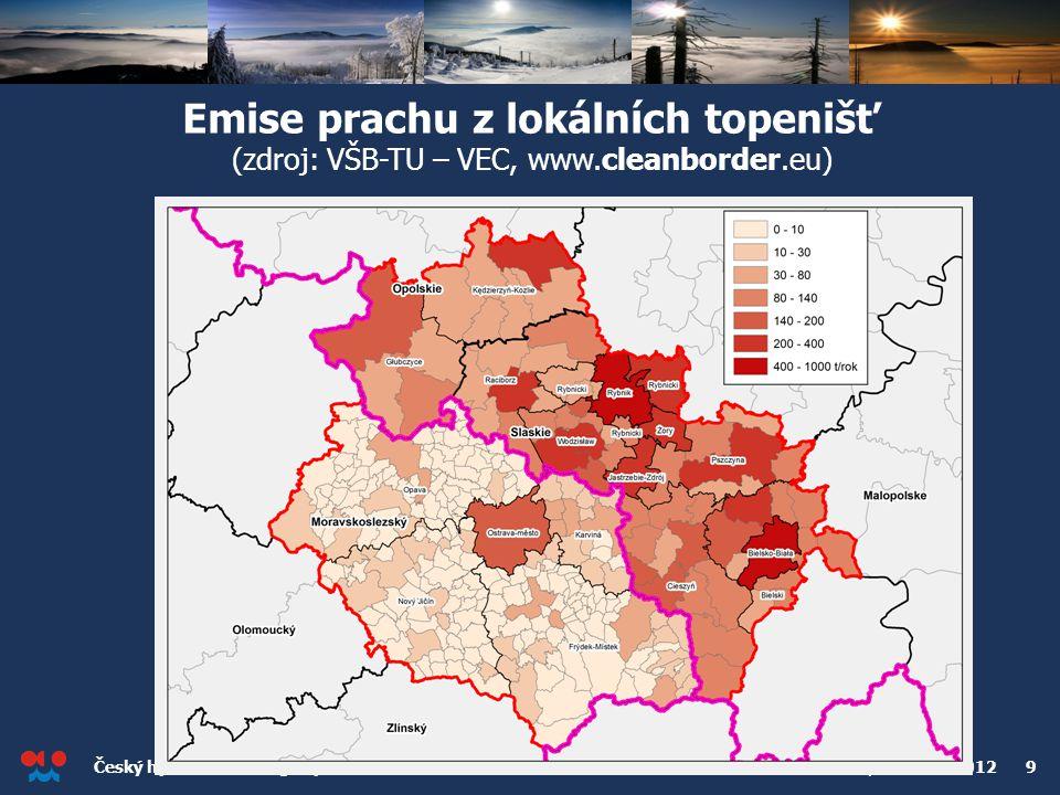 Český hydrometeorologický ústav Konference o kvalitě ovzduší v Ostravě, 2. dubna 2012 9 Emise prachu z lokálních topenišť (zdroj: VŠB-TU – VEC, www.cl