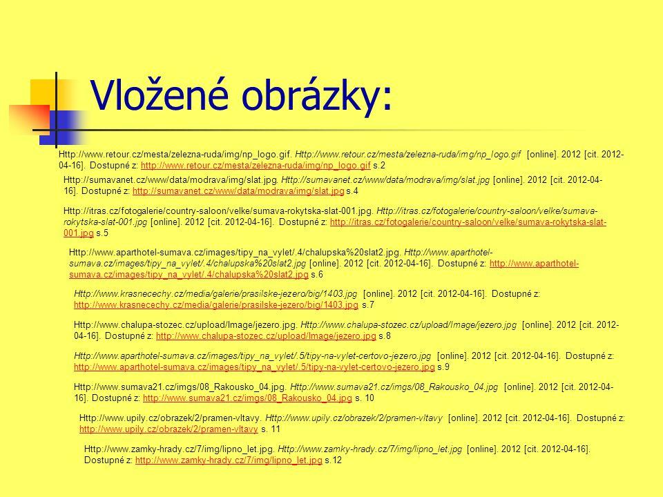 Vložené obrázky: Http://www.retour.cz/mesta/zelezna-ruda/img/np_logo.gif. Http://www.retour.cz/mesta/zelezna-ruda/img/np_logo.gif [online]. 2012 [cit.