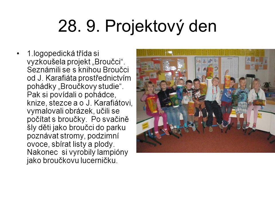 """28. 9. Projektový den 1.logopedická třída si vyzkoušela projekt """"Broučci"""". Seznámili se s knihou Broučci od J. Karafiáta prostřednictvím pohádky """"Brou"""