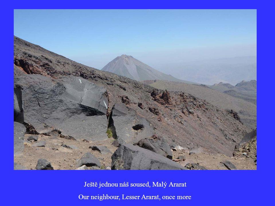 Ještě jednou náš soused, Malý Ararat Our neighbour, Lesser Ararat, once more