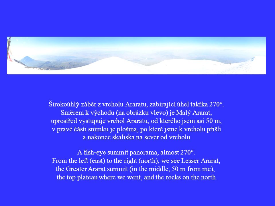 Širokoúhlý záběr z vrcholu Araratu, zabírající úhel takřka 270°.
