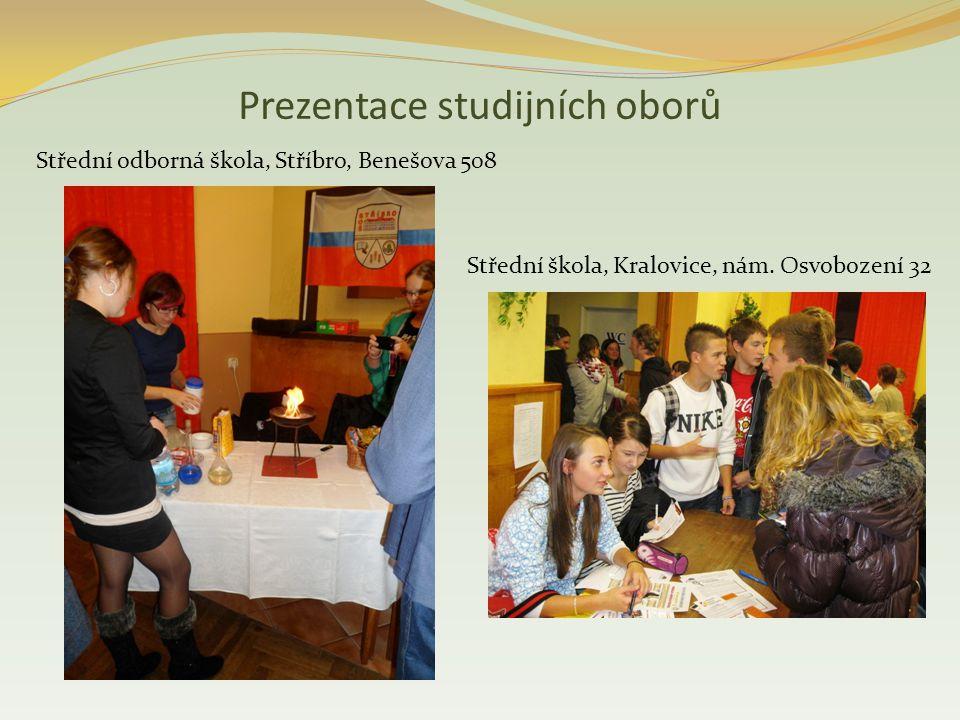 Prezentace studijních oborů Střední odborná škola, Stříbro, Benešova 508 Střední škola, Kralovice, nám.