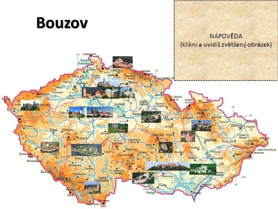 Bouzov NÁPOVĚDA (klikni a uvidíš zvětšený obrázek)