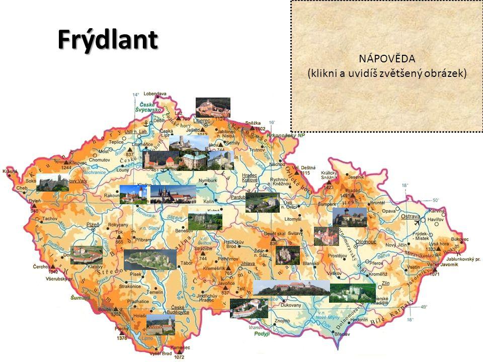 Frýdlant NÁPOVĚDA (klikni a uvidíš zvětšený obrázek)