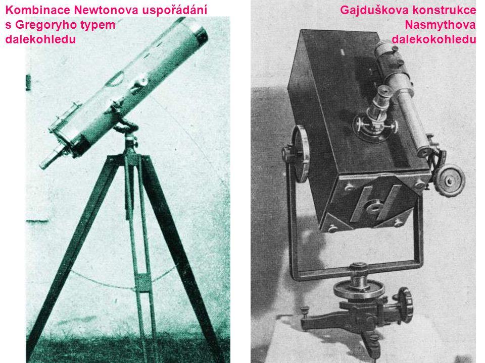 Gajduškova konstrukce Nasmythova dalekokohledu Kombinace Newtonova uspořádání s Gregoryho typem dalekohledu