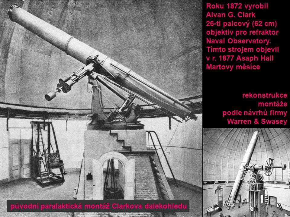 původní paralaktická montáž Clarkova dalekohledu rekonstrukce montáže podle návrhů firmy Warren & Swasey Roku 1872 vyrobil Alvan G.