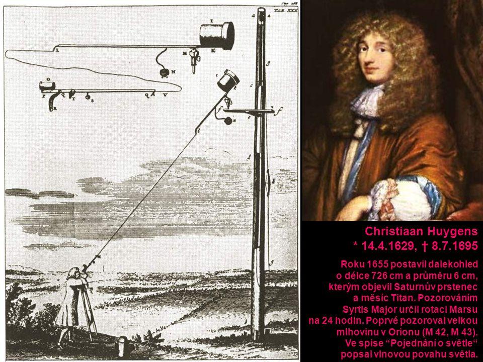 Roku 1655 postavil dalekohled o délce 726 cm a průměru 6 cm, kterým objevil Saturnův prstenec a měsíc Titan. Pozorováním Syrtis Major určil rotaci Mar