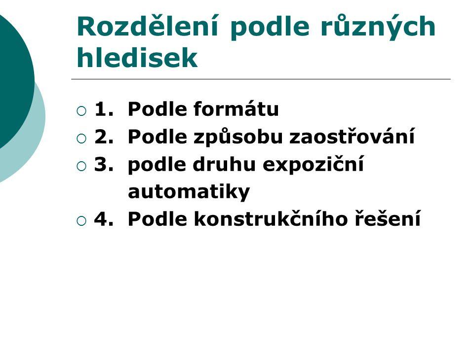 Rozdělení podle různých hledisek  1. Podle formátu  2.
