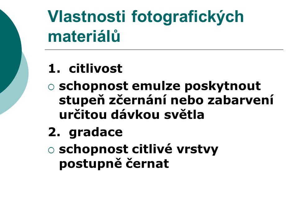 Vlastnosti fotografických materiálů 1.