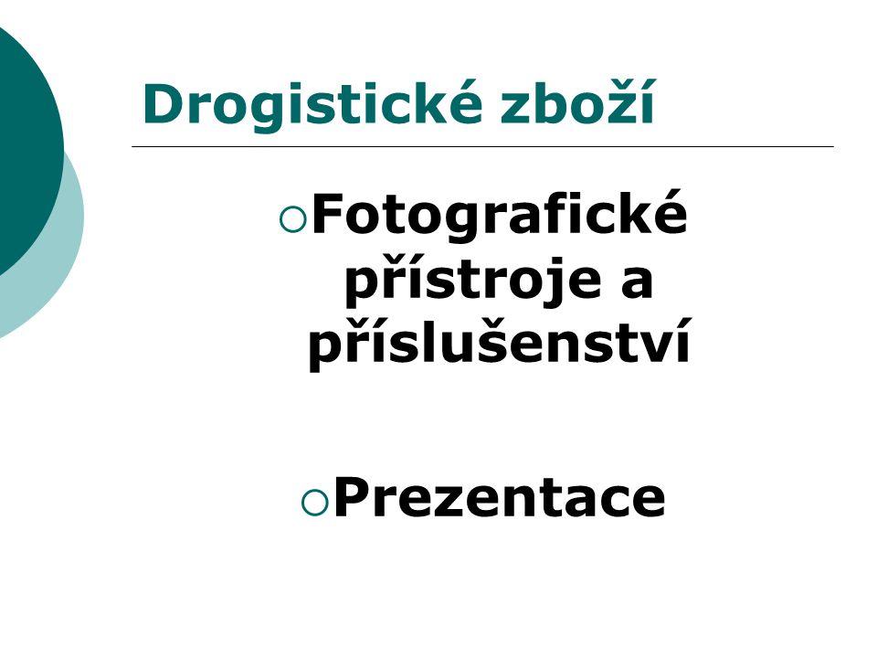 Drogistické zboží  Fotografické přístroje a příslušenství  Prezentace