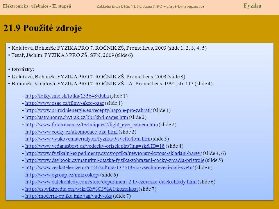 21.9 Použité zdroje Elektronická učebnice - II.