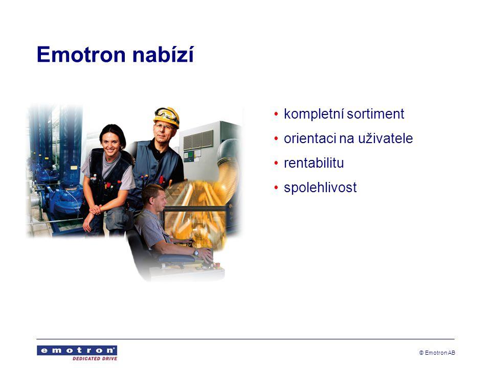 © Emotron AB Emotron nabízí kompletní sortiment orientaci na uživatele rentabilitu spolehlivost