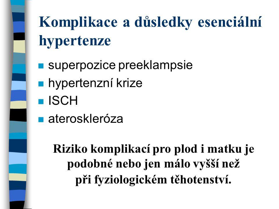 Léčba esenciální hypertenze n Medikamentózní léčba nemusí být tak intenzivní.