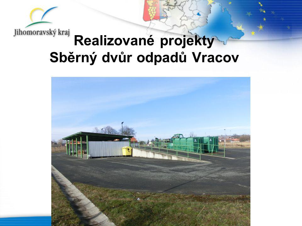 Realizované projekty Sběrný dvůr odpadů Vracov