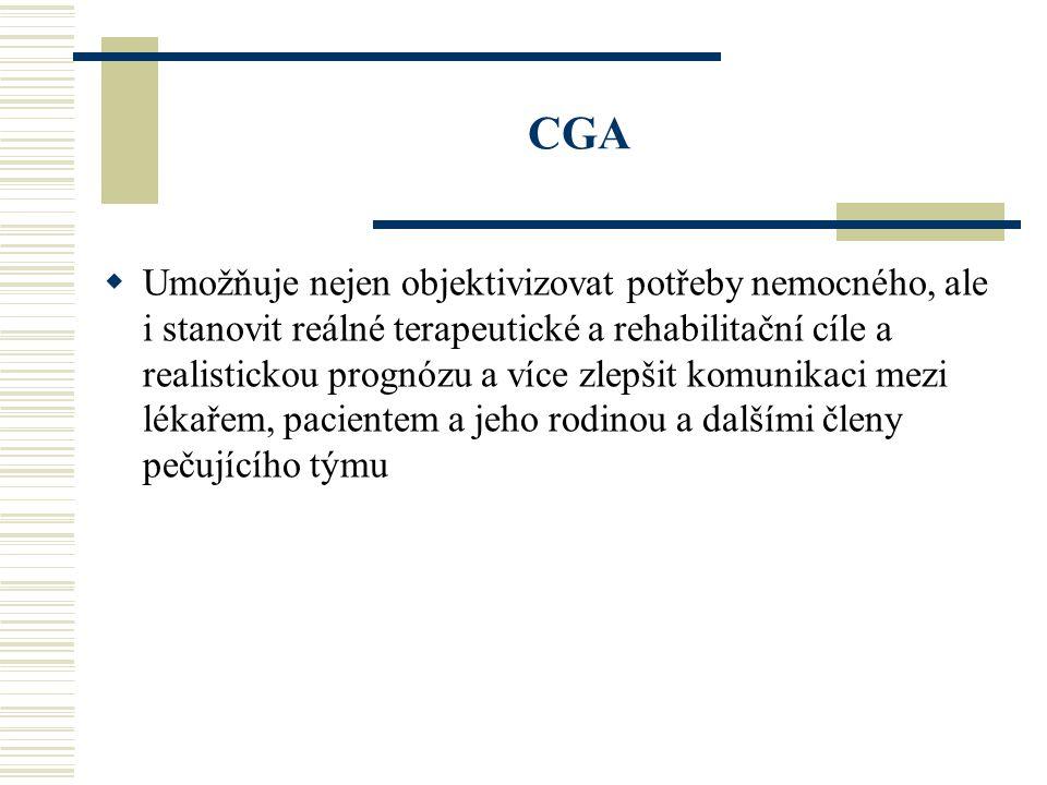 Velké geriatrické syndromy  Instabilita  Imobilita  Inkontinence  Intelektové poruchy