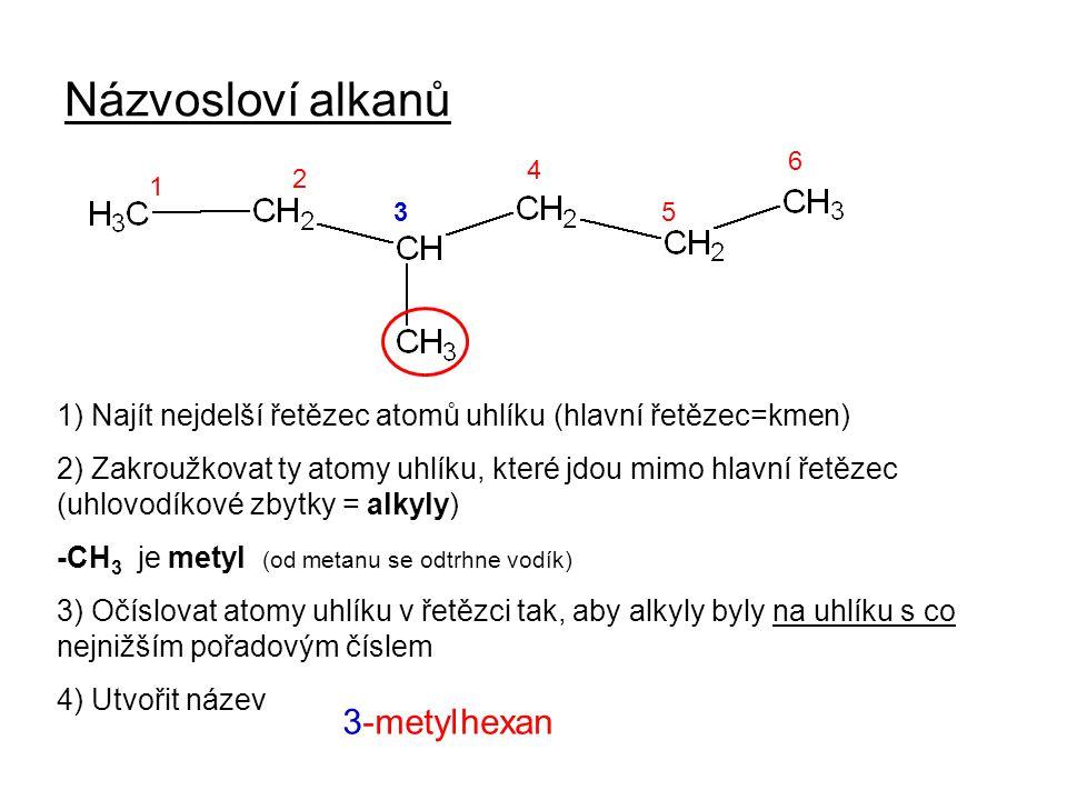 Názvosloví alkanů 1) Najít nejdelší řetězec atomů uhlíku (hlavní řetězec=kmen) 2) Zakroužkovat ty atomy uhlíku, které jdou mimo hlavní řetězec (uhlovo