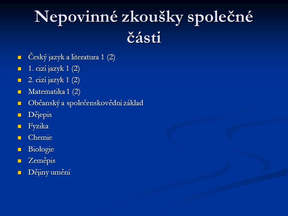 Nepovinné zkoušky společné části Český jazyk a literatura 1 (2) Český jazyk a literatura 1 (2) 1.