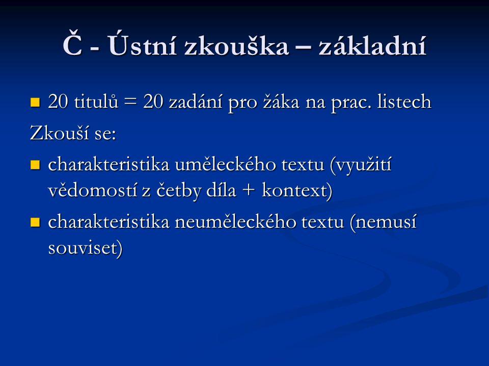 Č - Ústní zkouška – základní 20 titulů = 20 zadání pro žáka na prac.