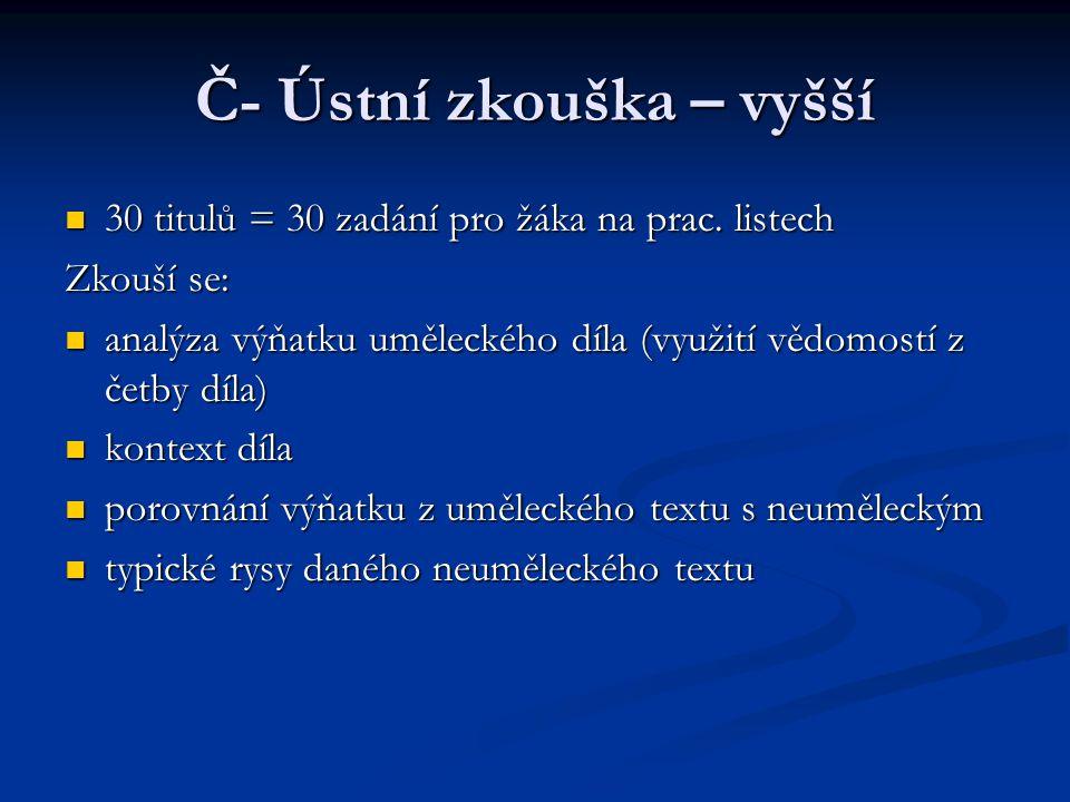 Další informace www.cermat.cz www.cermat.cz www.cermat.cz www.novamaturita.cz www.novamaturita.cz