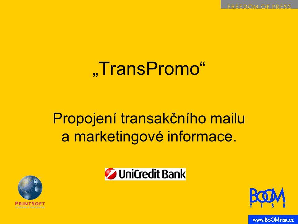 """""""TransPromo Propojení transakčního mailu a marketingové informace."""