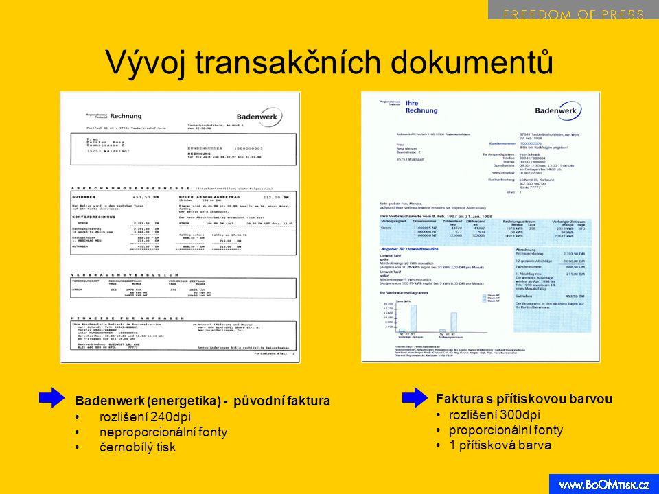 Vývoj transakčních dokumentů Badenwerk (energetika) - původní faktura rozlišení 240dpi neproporcionální fonty černobílý tisk Faktura s přítiskovou barvou rozlišení 300dpi proporcionální fonty 1 přítisková barva