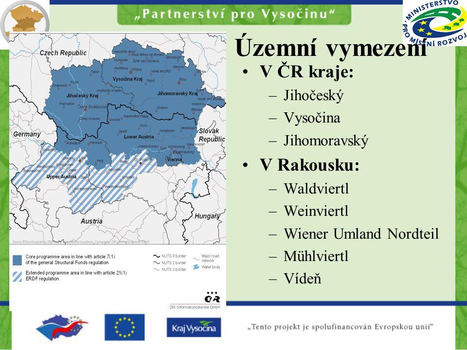 Územní vymezení V ČR kraje: –Jihočeský –Vysočina –Jihomoravský V Rakousku: –Waldviertl –Weinviertl –Wiener Umland Nordteil –Mühlviertl –Vídeň