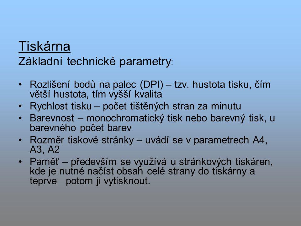 Tiskárna Základní technické parametry : Rozlišení bodů na palec (DPI) – tzv.