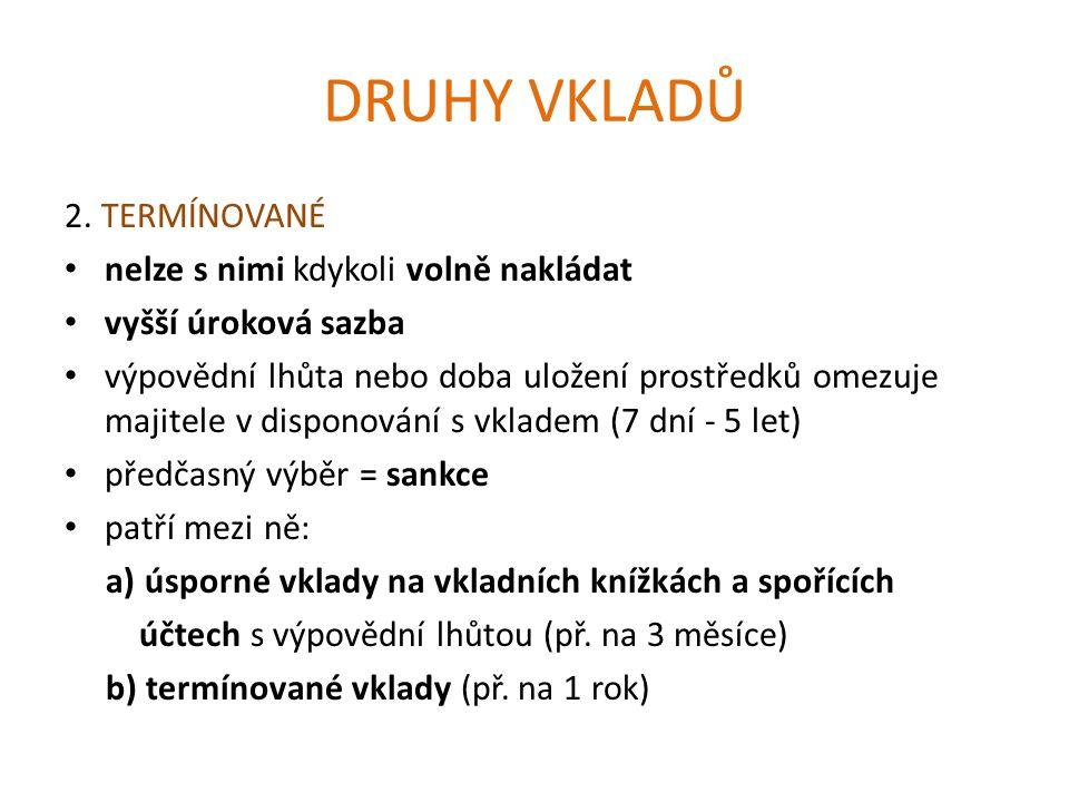 DRUHY VKLADŮ 2.