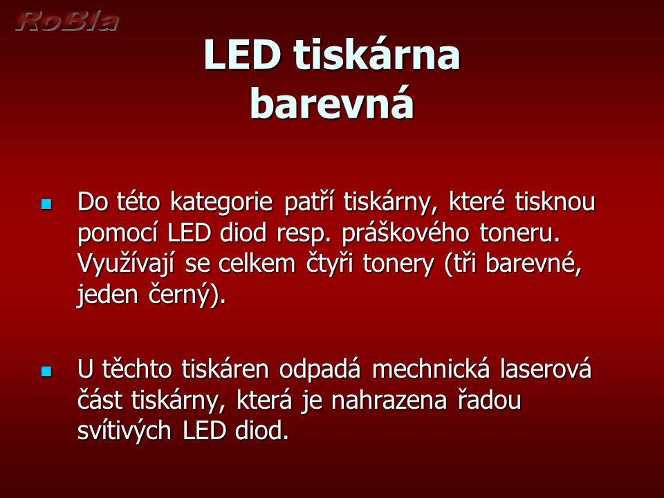 LED tiskárna barevná Do této kategorie patří tiskárny, které tisknou pomocí LED diod resp. práškového toneru. Využívají se celkem čtyři tonery (tři ba