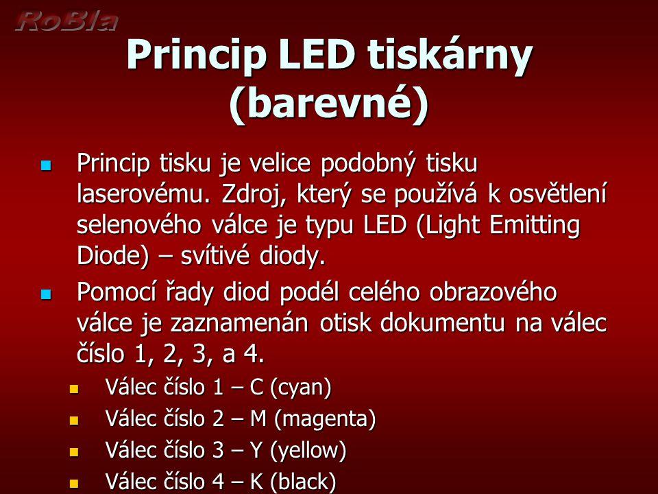 Princip LED tiskárny (barevné) Na tyto válce se elektrostaticky přichytí jemný barevný prášek (toner - kladný) – ten ulpí pouze na osvětlených místech (záporných).