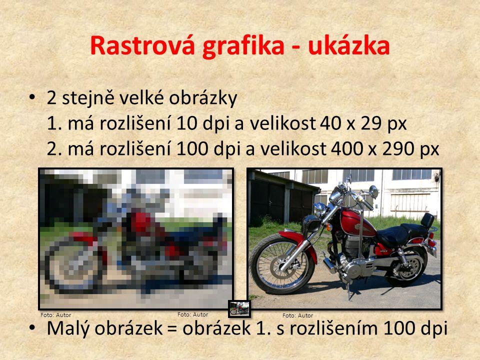 Rastrová grafika - ukázka 2 stejně velké obrázky 1.