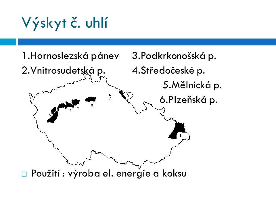 Výskyt č. uhlí 1.Hornoslezská pánev 3.Podkrkonošská p.