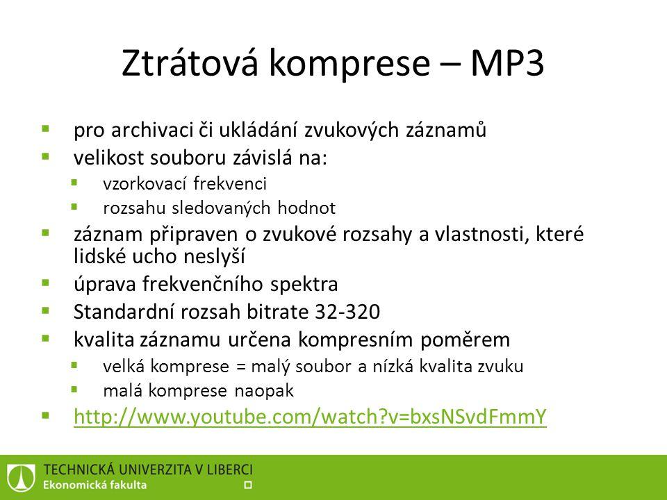 """Ztrátová komprese – WMA  """"Windows Media Audio  Do verze 8 (WM Player) velice nekvalitní  Verze 9.1 umí i bezztrátovou kompresi a multikanálovou kompresi  Mělo nahradit MP3 (MS za MP3 musí platit)"""