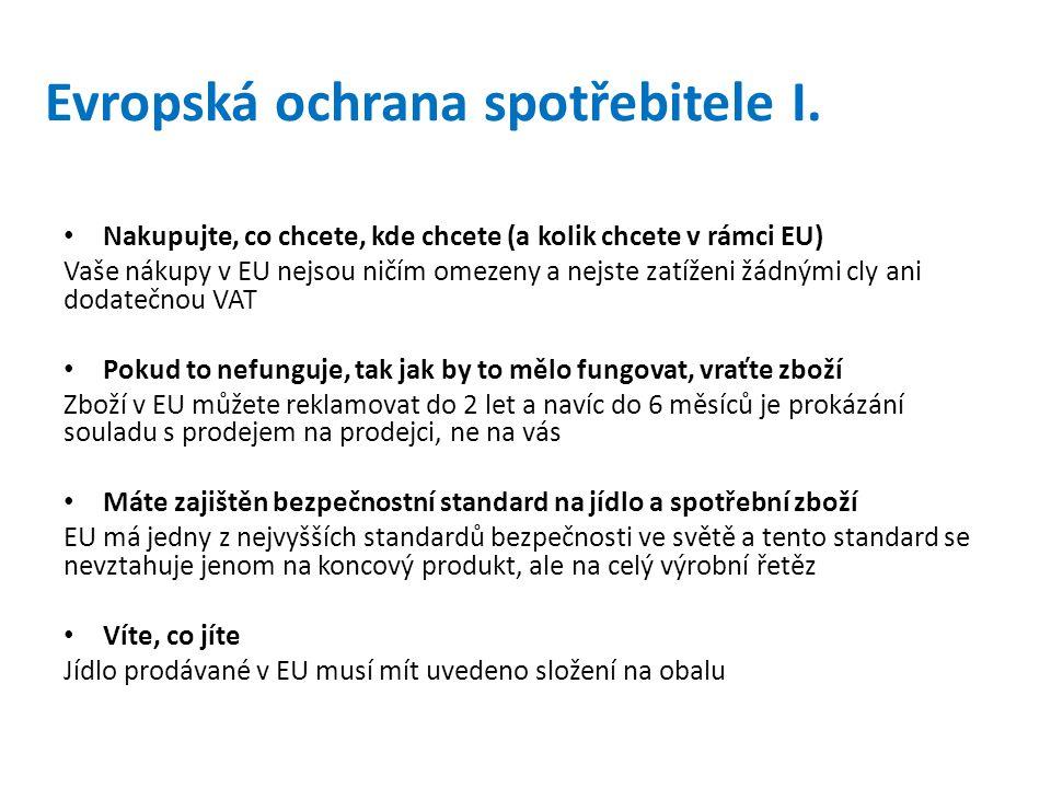 Evropská ochrana spotřebitele II.