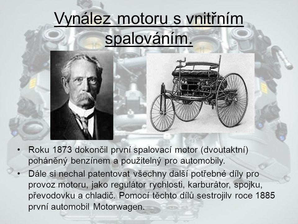 Vynález motoru s vnitřním spalováním.