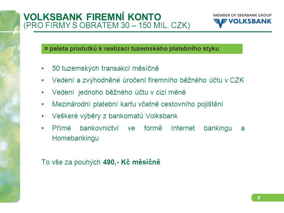 3 VOLKSBANK FIREMNÍ KONTO (PRO FIRMY S OBRATEM 30 – 150 MIL.