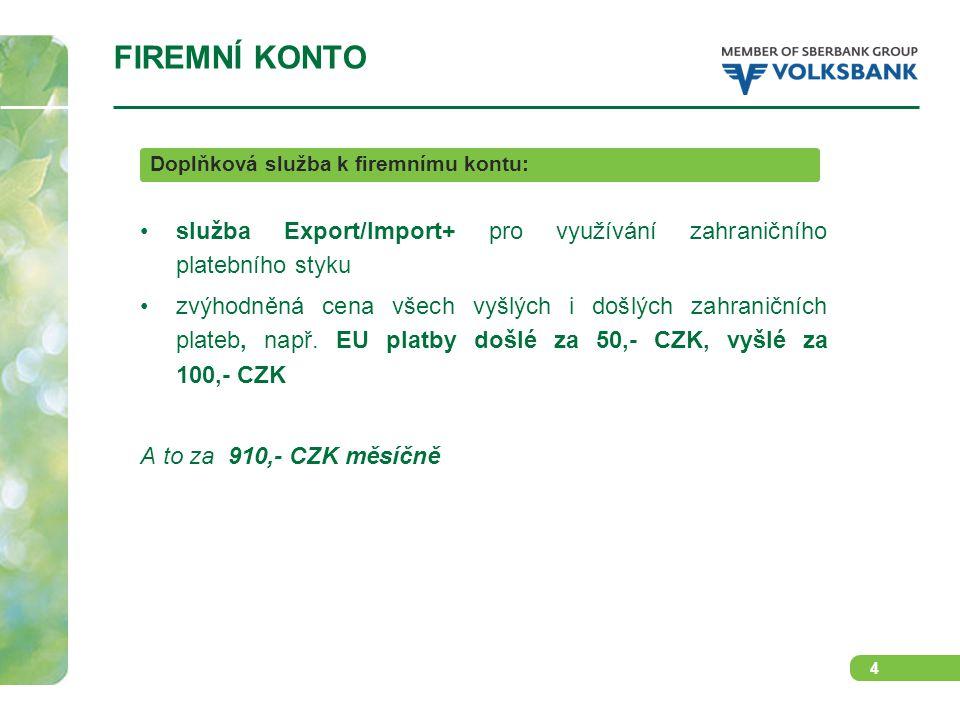 5 FIREMNÍ INVESTIČNÍ ÚČET Běžný účet se speciálními podmínkami doplňkový běžný účet vedený zdarma účet vedený v CZK a EUR nadstandardní úrokové sazby bez výpovědní lhůty: MěnaZůstatek do 50 mil.