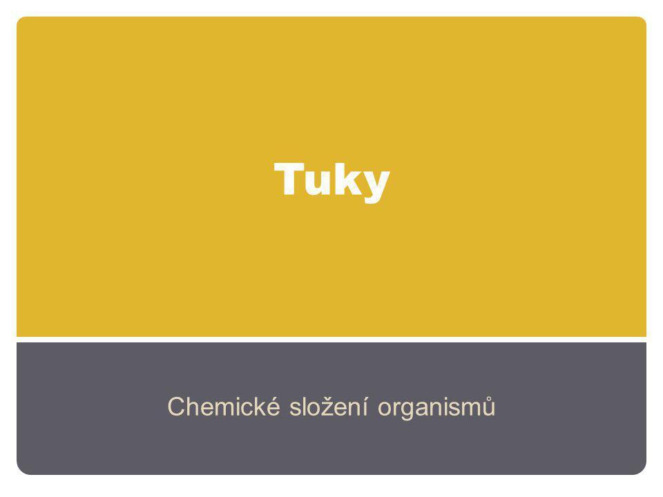 Tuky Chemické složení organismů