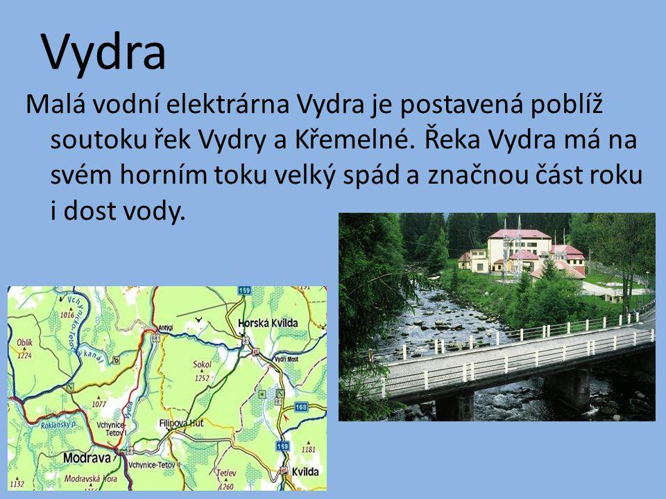 Vydra Malá vodní elektrárna Vydra je postavená poblíž soutoku řek Vydry a Křemelné. Řeka Vydra má na svém horním toku velký spád a značnou část roku i