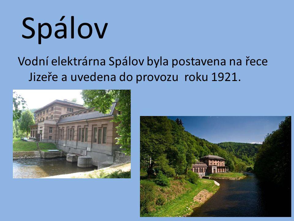 Spálov Vodní elektrárna Spálov byla postavena na řece Jizeře a uvedena do provozu roku 1921.