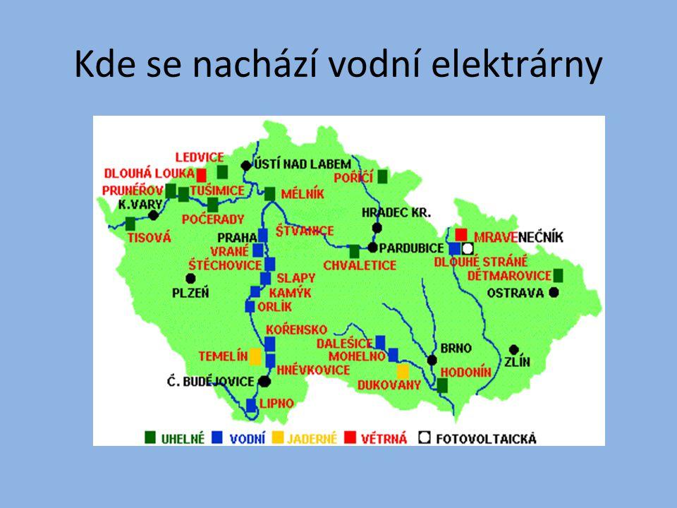 Vodní elektrárny v ČR Orlík Vrané Lipno I Střekov Kamýk Nechranice Slapy Štěchovice I