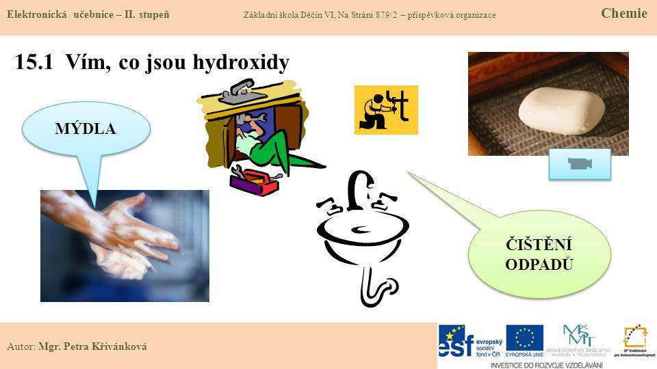 15.1 Vím, co jsou hydroxidy Elektronická učebnice – II.