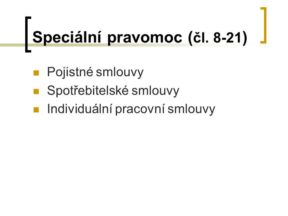 Speciální pravomoc ( čl.