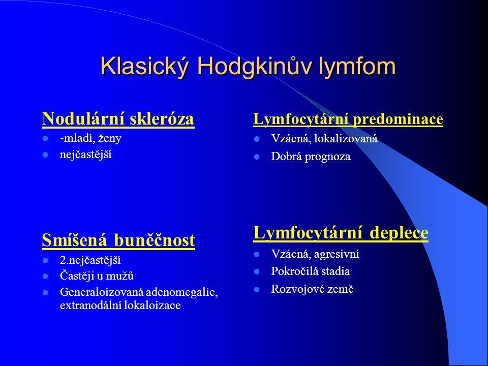Klasický Hodgkinův lymfom Klasický Hodgkinův lymfom Nodulární skleróza -mladí, ženy nejčastější Smíšená buněčnost 2.nejčastější Častěji u mužů General