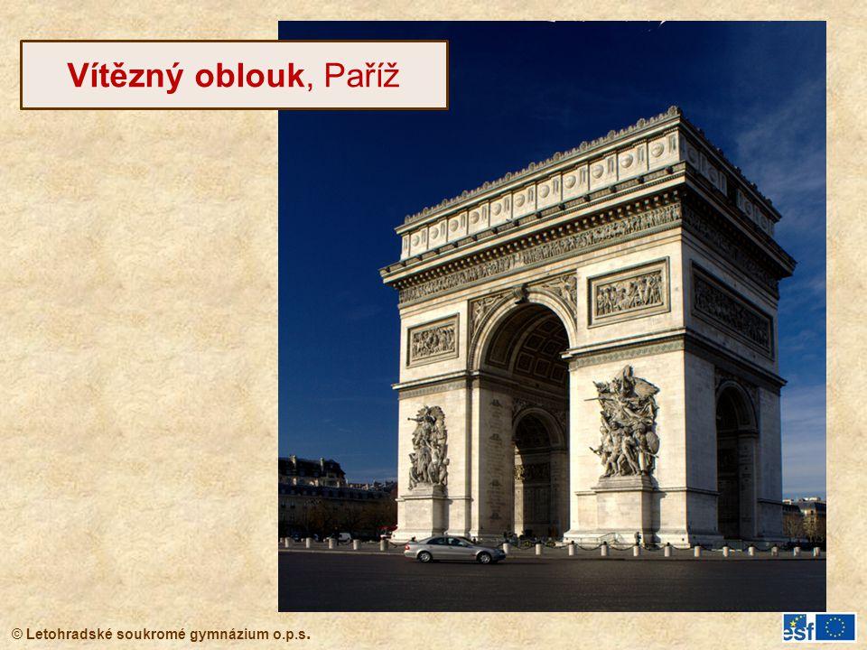© Letohradské soukromé gymnázium o.p.s. Vítězný oblouk, Paříž