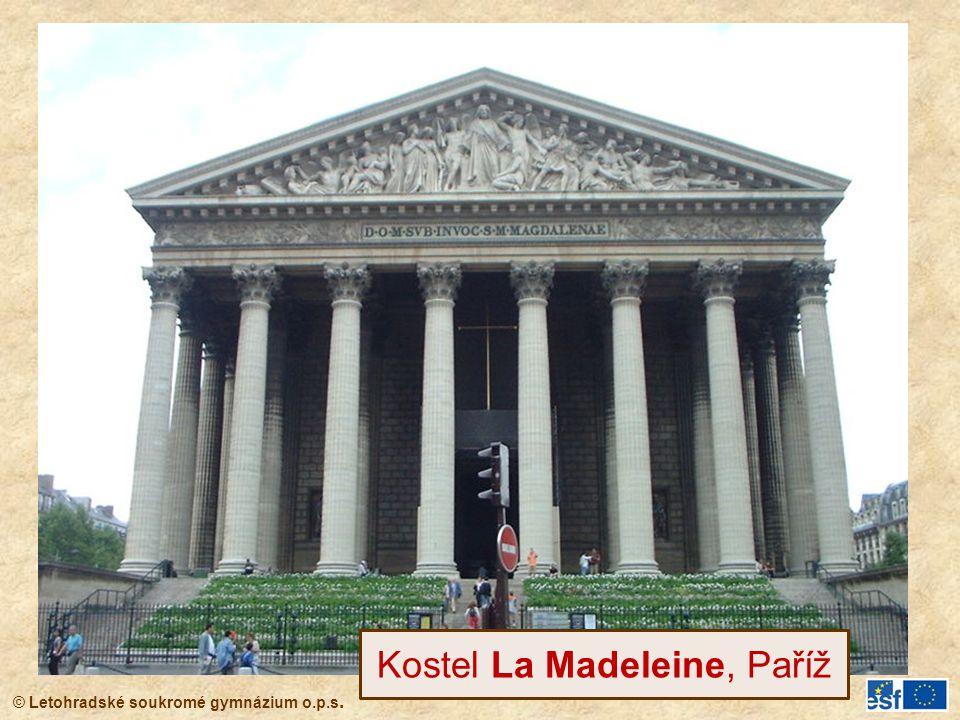 © Letohradské soukromé gymnázium o.p.s. Kostel La Madeleine, Paříž