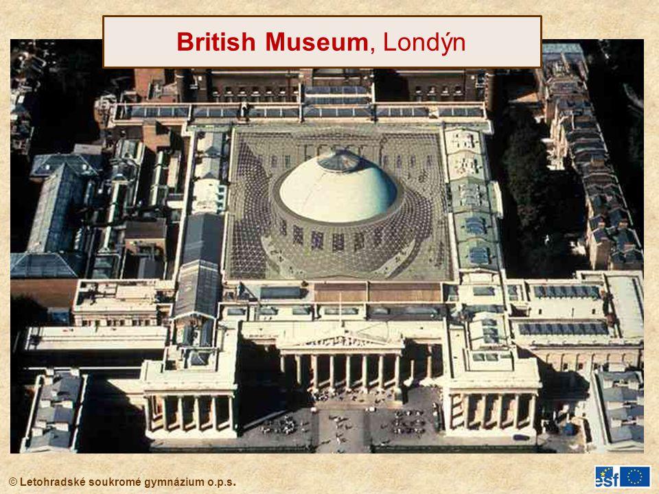 © Letohradské soukromé gymnázium o.p.s. British Museum, Londýn