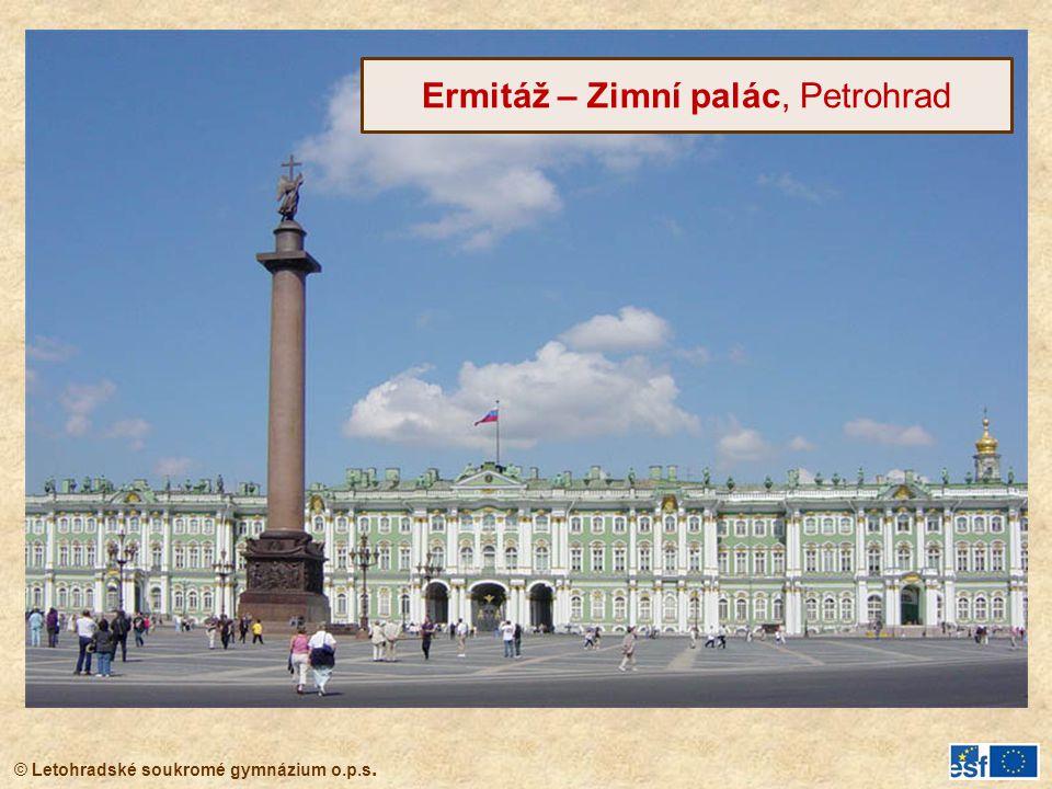 © Letohradské soukromé gymnázium o.p.s. Ermitáž – Zimní palác, Petrohrad