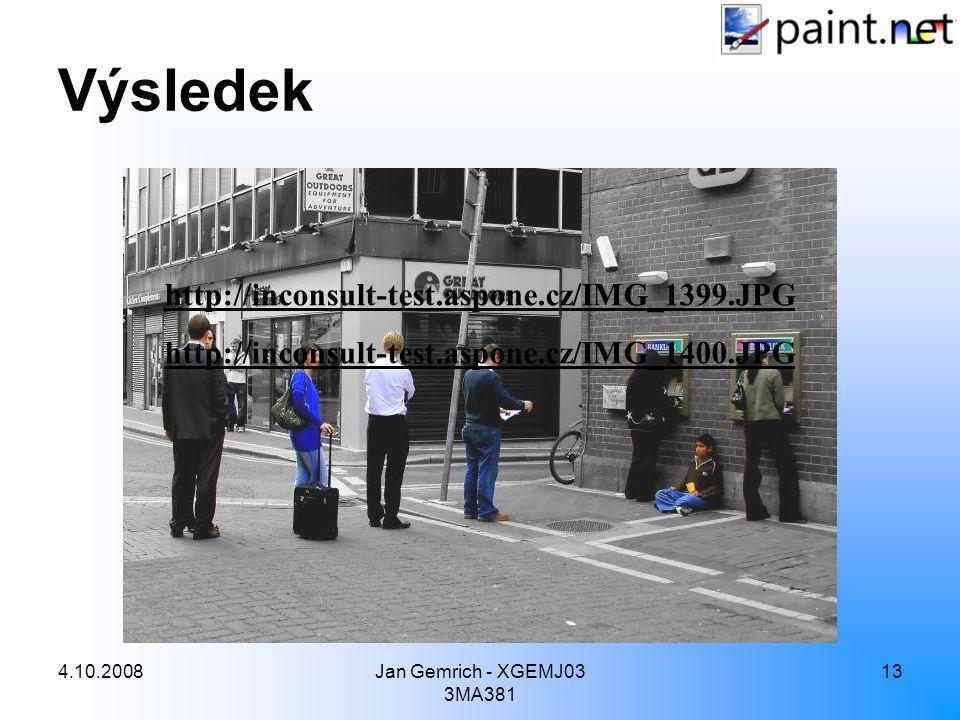 4.10.2008Jan Gemrich - XGEMJ03 3MA381 13 Výsledek http://inconsult-test.aspone.cz/IMG_1399.JPG http://inconsult-test.aspone.cz/IMG_1400.JPG