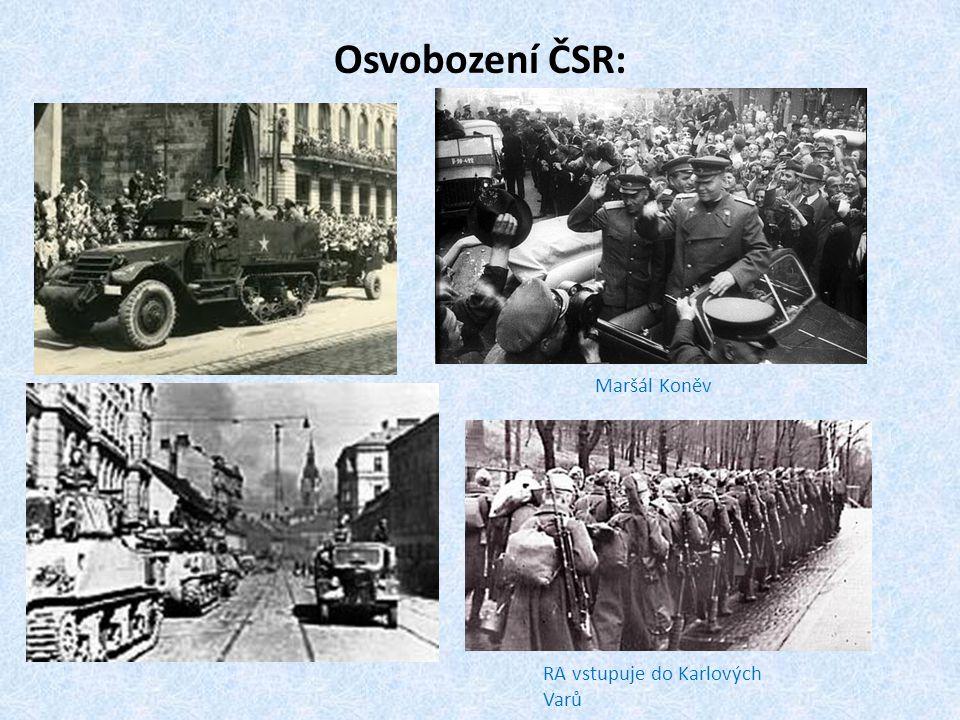 Osvobození ČSR: RA vstupuje do Karlových Varů Maršál Koněv